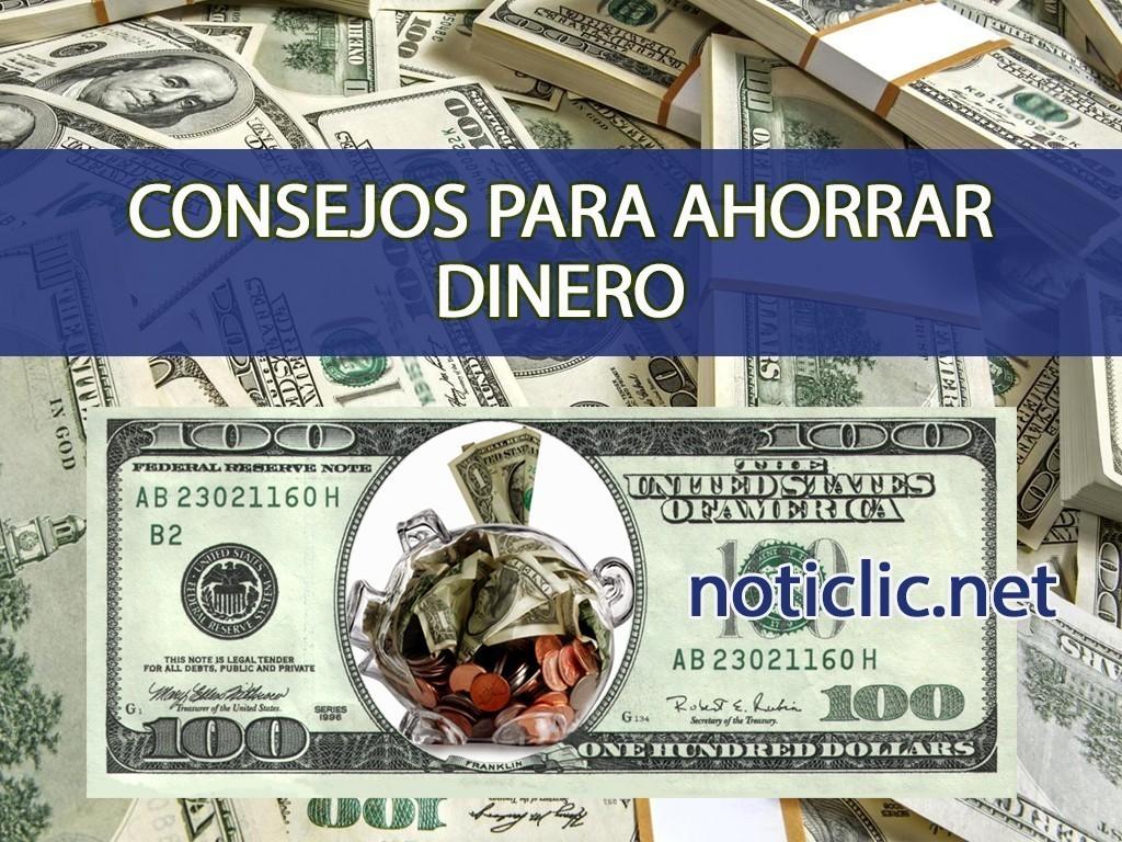 Consejos para ahorrar dinero en el 2017 noticlic - Consejos para ahorrar dinero ...